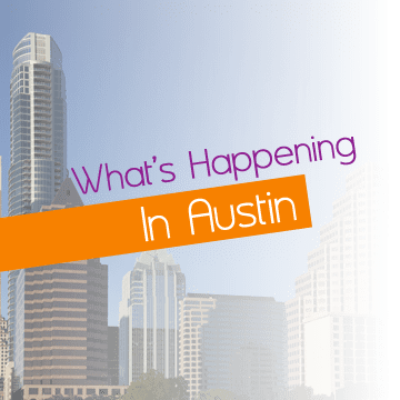 What's Happening in Austin