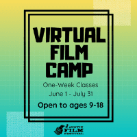 Austin Film Festival's Summer Film Camp