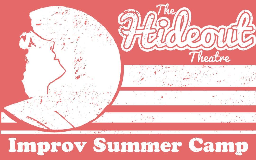 Hideout Theatre Improv Camps